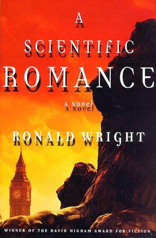 A  SCIENTIFIC ROMANCE by Wright Ronald