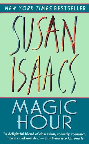 Magic Hour by Isaacs Susan