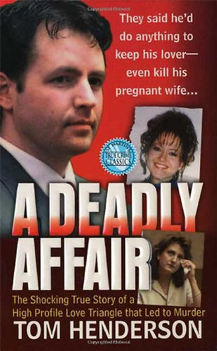 A Deadly Affair by Henderson T