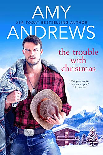 Andrews Amy - THE TROUBLE WITH CHRISTMAS