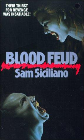 Blood Feud by Siciliano S