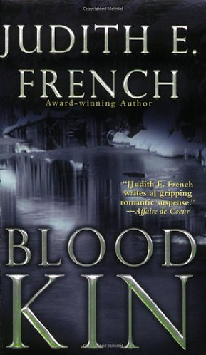 Blood Kin by French Judith E.