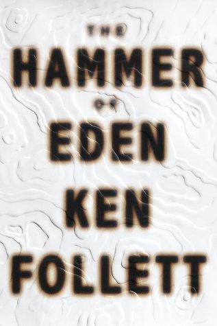 The Hammer Of Eden by Follett Ken