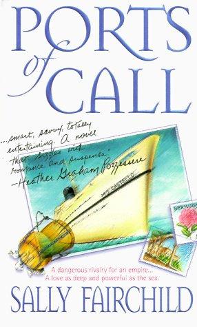Ports Of Call by Fairchild Sally