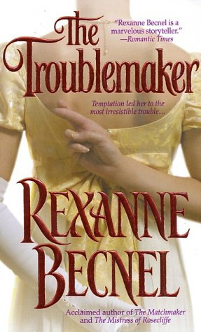 Becnel Rexanne - The Troublemaker