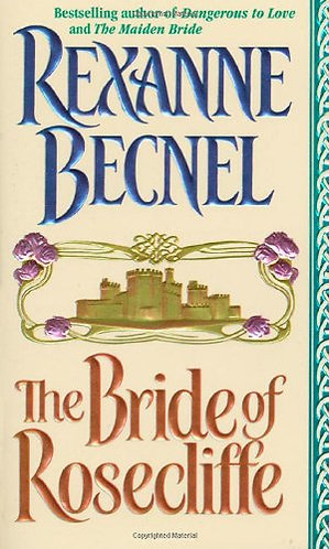 The Brides Of Rosecliffe by Becnel R