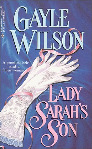 Lady Sarah's Son by Wilson G