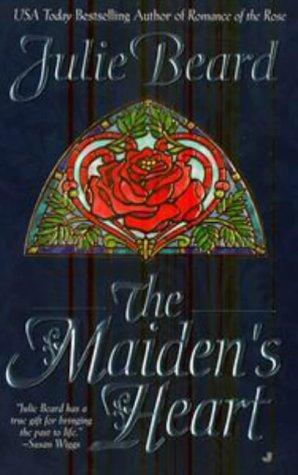 Beard Julie - The Maiden's Heart