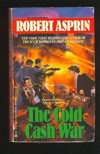 The Cold Cash War by Asprin Rober