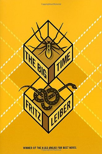 The Big Time by Leiber F