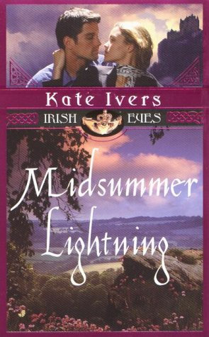 Midsummer Lightning by Ivers Kate