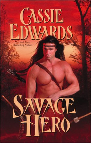 Savage Hero by Edwards Cassie