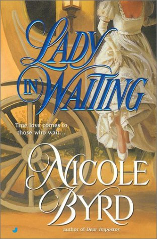 Lady In Waiting by Byrd Nicole