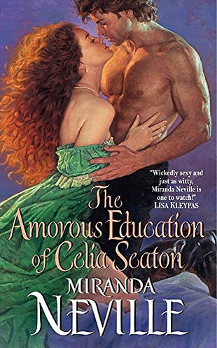 The Amorous Education of Celia Seaton by Neville Miranda