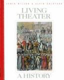 Lliving Theatre by Wilson Edwin