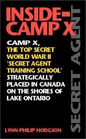 Inside Camp X by Hodgson Lynn Philip