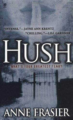 Hush by Frasier Anne