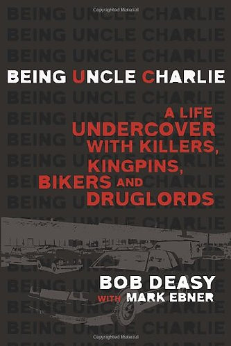 BEING UNCLE CHARLIE by DEASY BOB