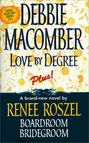 Love By Degree by Macomber Debbie