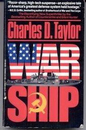War Ship by Taylor Charles D.