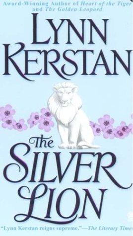 The Silver Lion by Kerstan L