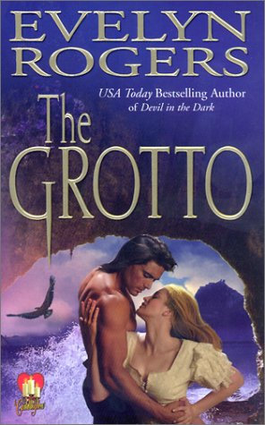 The Grotto by Rogers Evelyn