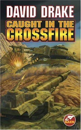 Caught In The Crossfire by Drake David