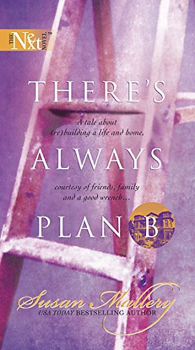 There's Always Plan B by Mallery Susan