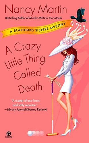 A CRAZY LITTLE THING CALLED DEATH by Martin Nancy
