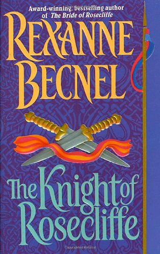 The Knight Of Rosecliffe by Becnel Rexan