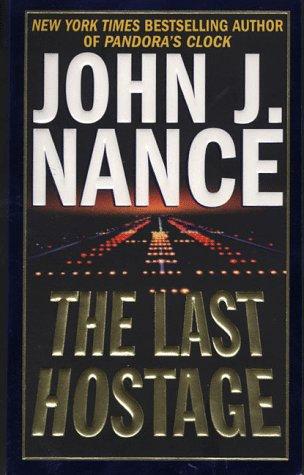 The Last Hostage by Nance John J.