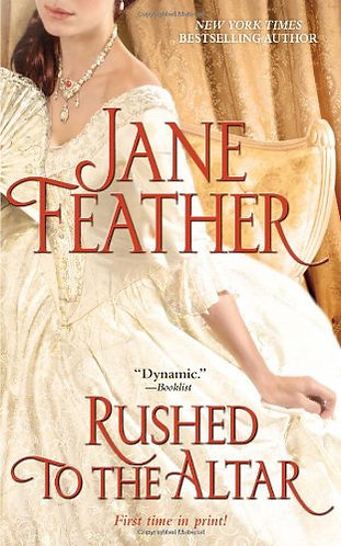 Rushed to the Altar by Feather Jane