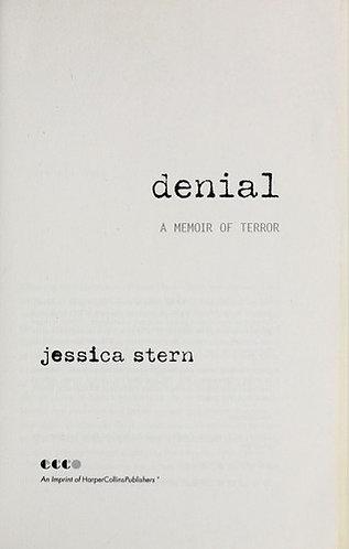 Denial A Memoir of Terror by stern jessica
