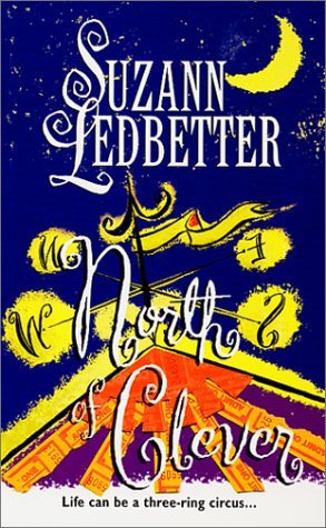 North Of Clever by Ledbetter Suzann