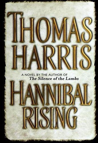 Hannibal Rising by Harris Thomas