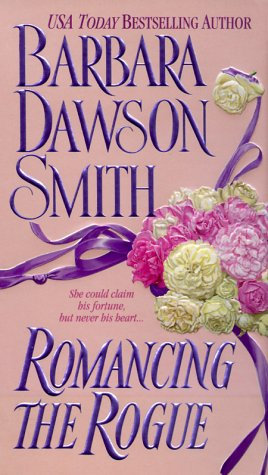 Romancing The Rogue by Smith Barbara Dawson