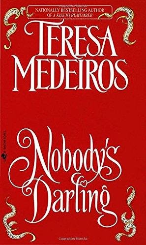 Nobody's Darling by Medeiros Teresa