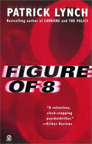 Figure Of 8 by Lynch Patric