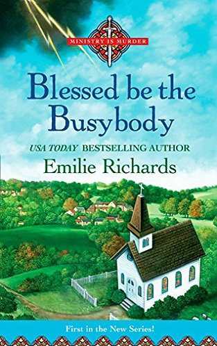 Blessed is the Busybody by Richards Emilie