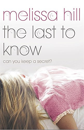 The Last To Know by Hill Melissa
