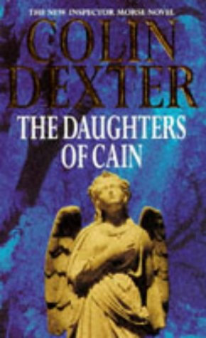 The Daughters Of Cain by Dexter Colin