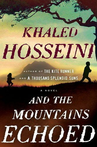 And The Mountains Echoed by Hosseini Khaled