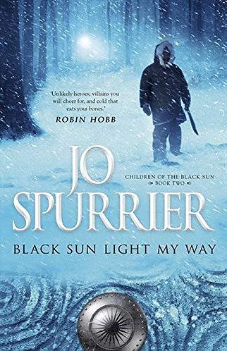 BLACK SUN LIGHT MY WAY by SPURRIER JO