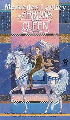 Arrows Of The Queen by Lackey Mercedes