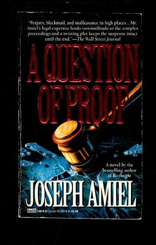 A Question Of Proof by Amiel Joseph