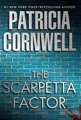 The Scarpetta factor by Cornwell Patricia
