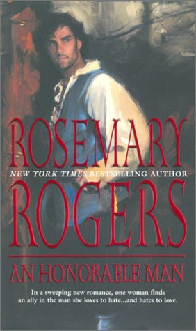 An Honorable Man by Rogers Rosemay
