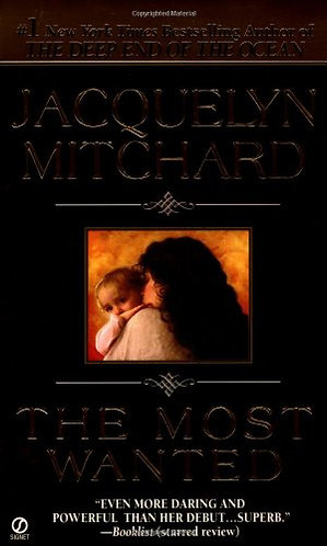 The Most Wanted by Mitchard Jacquelyn