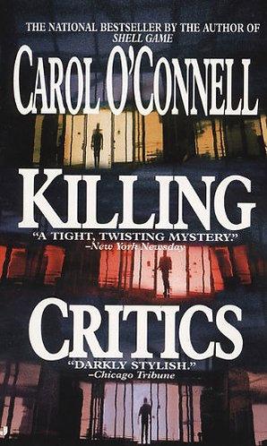 Killing Critics by O'connell Carol