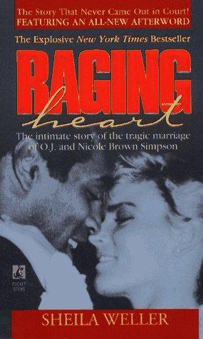 Raging Heart by Weller S